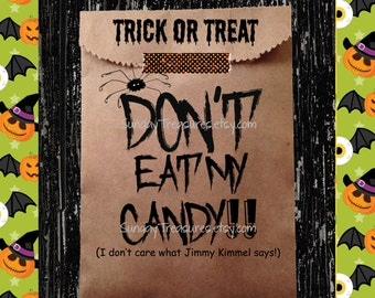 12 PAK Halloween Favor Bags / Don't Eat My Candy Jimmy Kimmel / Unique Folded Top With Text / Kids ClassRoom / Birthday / 3 Day Ship