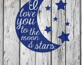 SVG, PNG, DXF Cut File, Love you to the moon and stars, Silhouette Cut File, Cricut Cut File, Scripture, Bible Verse
