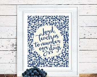 Psalm Number Our Days Christian Art - 8x10 Printable in Blueberry