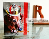 The Dachshund King Father's Day Card - Blank inside