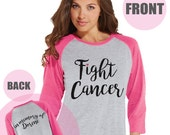 Women's Fight Cancer Shirt - Custom In Memory Of Shirt - Custom Team Race Shirts - Pink Raglan Shirt - Women's Baseball Tee - Cancer Support
