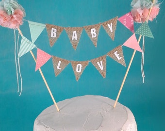 "Burlap Cake topper, gender reveal, coral mint baby shower, ""Baby Love"" B117 - baby shower cake banner topper"