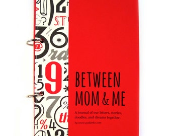 "Mother Son connection Journal, Diary, Scrapbook. Mother son bond, writing prompts, boy activities ""Between Mom and Me"" in red"