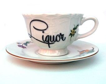 Liquor Altered Vintage Teacup and Saucer