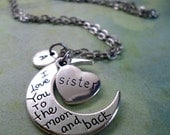 Sister Necklace, Love You To The Moon And Back, Girls, Teens, Womens Gift, Personalized, Initial, Letter Charm, Birthday Gift