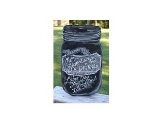Mason Jar Chalkboard - Signature Drinks  chalkboard- Mason Jar Sign