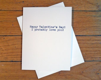 Funny Flirty Love Card - Valentine's Day - I Probably Love You - Greeting Cards - Watercolor - Rude Cute Funny Witty