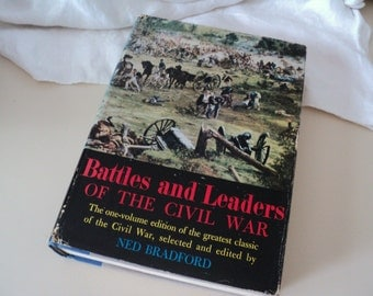 Battles and Leaders of The Civil War by Ned Bradford 1956