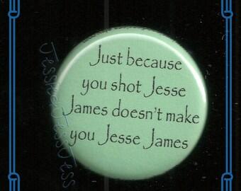 Jessie James Button