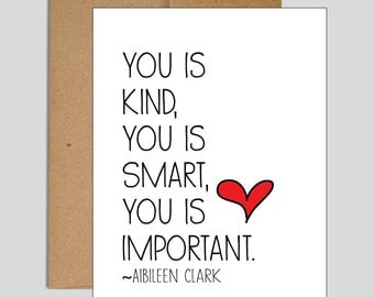 You is kind // You is Smart // You is Important // A2 sized Card with Envelope