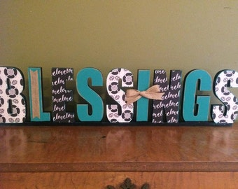 Custom Word Sign -Standing Word Sign - Wood Wall Letters - Custom Sentiment Sign