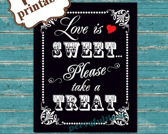 Instant DOWNLOAD- BLACK 8x10 Love Is Sweet Please Take A Treat---Printable PDF File