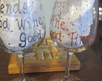 Good Friends Good Wine Hand Painted Wine Glass