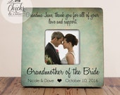 Thank You For All Of Your Love And Support Picture Frame, Grandmother of the Bride Frame, Grandmother Thank You Wedding Gift