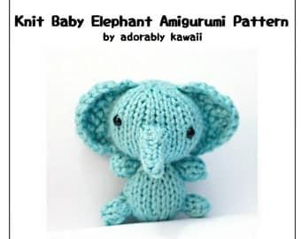 Knit Baby Elephant Amigurumi Pattern, Amigurumi Knit Pattern, Knit Elephant Pattern, Amigurumi Elephant Pattern, Knit Animal Pattern