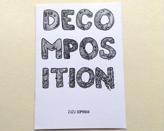 Decomposition comic zine - grotesque horror dark comedy