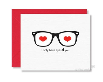 Love Card / Anniversary Card / Geek Glasses Card / Nerd Love Card / I Only Have Eyes 4 you