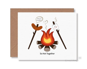 Love Card / Anniversary Card / Valentine Card / Camping Card / Camp Fire Card / You're Smokin' / So Hot Together