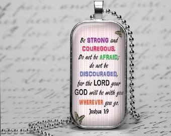 Bible Scripture Glass Tile Pendant Joshua 1:9   Inspirational Verse Christian Necklace