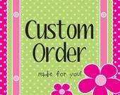 Custom Order for Chrissy