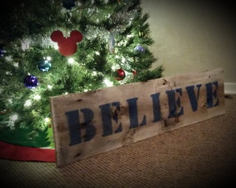 Believe - handmade barnwood sign