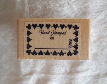 New Hand Stamped By Rubber Stamp with Heart Border, Saying Hand Stamped By, B525