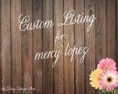 Custom Listing for mercy lopez