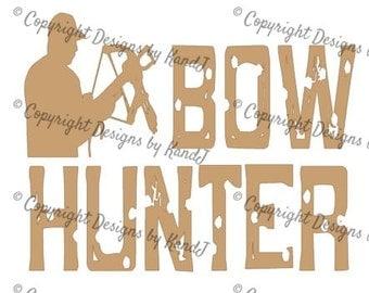 Bow Hunter svg Hunting svg digital cut file Hunting Bow svg Instant download