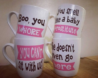 Mean Girls Quote Mugs. Customisable quotes and colours