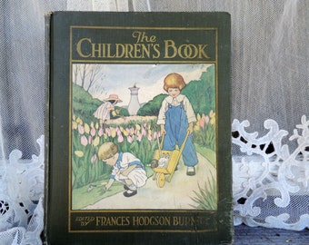 Antique Book The Children's Book Edited by Frances Hodgson Burnett 1915
