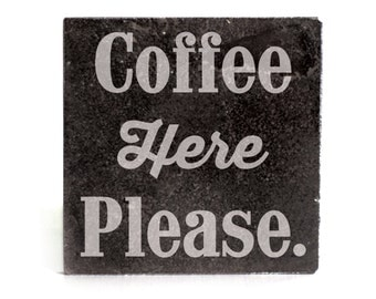 Coasters Set of 4 - black granite laser - 9962 Coffee Here Please