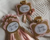 SALE - Mommy to Be, Daddy & Grandma to Be Set, Pink, Gold, Princess, Corsage Pin, Baby Shower
