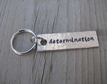 "Inspiration keychain- Hand-stamped Keychain- ""determination"" - SMALL Keychain"