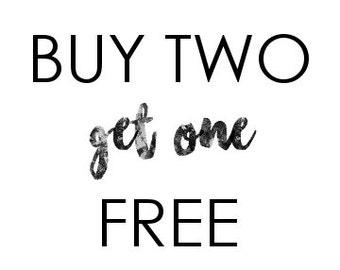 Buy Two Get One Free, Printable Wall Art, Typography Print, Minimal Black & White