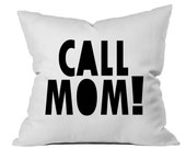 Graduation Gift CALL MOM throw Pillow White Dorm Room Decor Bed Pillow Pillow Bedroom Decor Throw Pillow dormroom