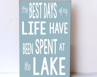 Lake House Decor, Best Days At Lake, Wood Sign, Large Wood Sign, Cottage Style, Farmhouse Decor, Rustic Wood Sign, Lake Home Decor,