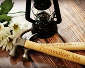 Personalized Laser Engraved Hammer, Fathers Day, Father of the Bride, Personalized HAMMER