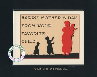 YOUR FAVORITE CHILD - Funny Mother's Day Card - Funny Mom Card - Funny Mum Card - Card for Mom - Card for Mum - Mothers Day - Item# P016