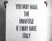 "Large Format Graphic Design Typography Print - ""You may have the universe if I may have Italy"" - Digital Download"