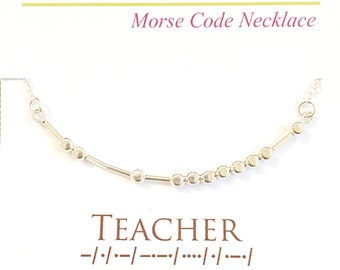 TEACHER Morse Code Necklace, End of Year Teacher Gift, Teacher Necklace, Morse Code Jewelry, Teacher Jewelry