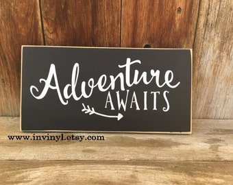 ADVENTURE AWAITS-  CUTE wood sign, family motto, classroom, childs room, nursery, wedding, glamping, gift, motivation, with vinyl lettering