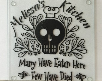 Many Have Eaten Here, Few Have Died Custom Glass Cutting Board - Personalized Name - Humorous Gift - 7.5 x 7.5 Square Glass Cutting Board