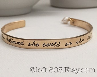she believed she could so she did/ gold/ brass/ cuff/ stacking bracelet/ milestone/ inspirational/ graduation/ bride