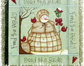 E PATTERN - Feed the Birds! This sweet Snow Lady loves her Birdies ~ Designed & Painted by me, Sharon B - FAAP