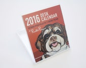 2016 Dog Desk Calendar by Pawblo Picasso