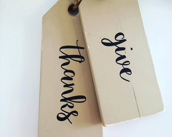 """LIMITED EDITION - Jumbo Tag """"Give Thanks"""" door hanging - wall decor - holiday decor - Wood - Handpainted Taupe"""