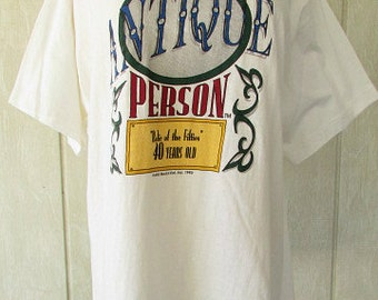 vintage 90s genuine antique person novelty t shirt relic of the fifties 40 years old birthday gag gift