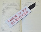 Reading Is My Superpower Bookmark - Book Accessory - Hand Embroidery - Comic Book Lover Gift - Red Blue - Bookworm - Teacher Thank You Gift