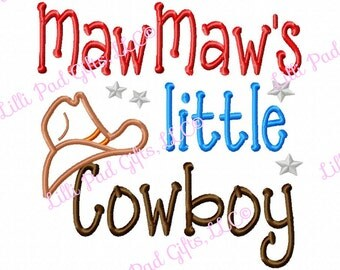 MawMaws little Cowboy - Applique - Machine Embroidery Design - 6 sizes