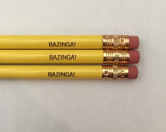 BAZINGA pencils 3 three in bright yellow.  Your zingers are so amazing, they have their own catchphrase.
